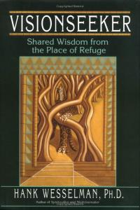 VISIONSEEKER - Shared Wisdom from the Place of Refuge