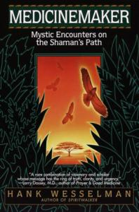 MEDICINEMAKER - Mystic Encounters on the Shaman's Path